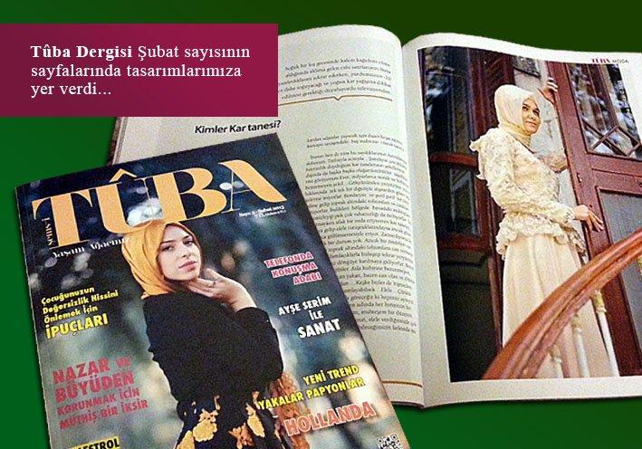Tûba Dergisi 2013 Şubat sayısının sayfalarında abiye tasarımlarımıza yer verdi.